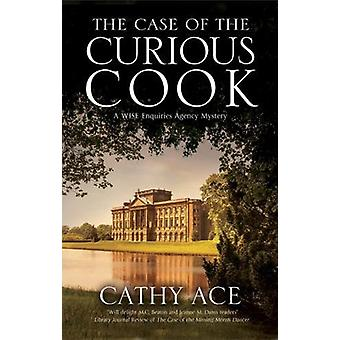 The Case of the Curious Cook` by Cathy Ace - 9781847517715 Book