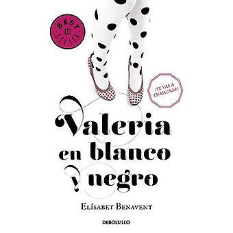 Valeria En Blanco y Negro by Elisabet Benavent - 9788490628980 Book