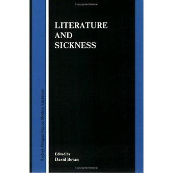 Literature and Sickness by David G. Bevan - 9789051834680 Book