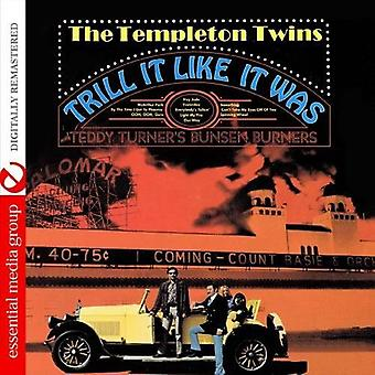 Templeton Twins with Teddy Turner's Bunsen Burners - Trill It Like It Was [CD] USA import