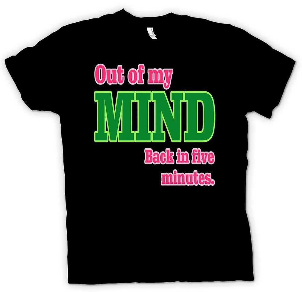 Mens T-shirt - Out of my mind Back In 5 Minutes