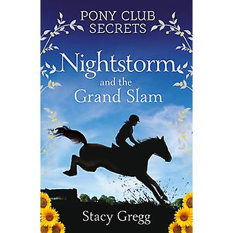 Nightstorm och Grand Slam av Stacy Gregg - 9780007299324 bok