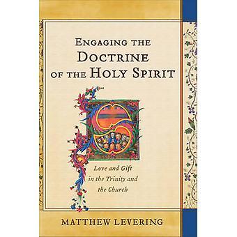 Engagerende doktrinen om Helligånden - kærlighed og gave i Trinit