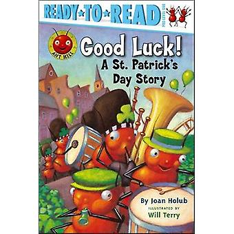 Good Luck! - A St. Patrick's Day Story by Joan Holub - Will Terry - 97
