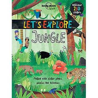 Let's Explore... Jungle by Lonely Planet Kids - 9781760340384 Book