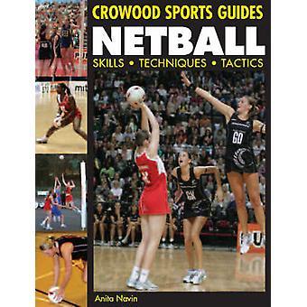 Netball - habilidades - técnicas - tácticas de Anita Navin - 9781847970428