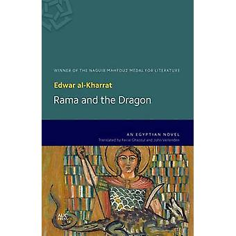 Rama and the Dragon - An Egyptian Novel by Edwar Al-Kharrat - Ferial J