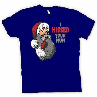 I Kissed Your Mum - Funny Santa T Shirt