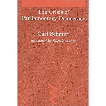 A crise da democracia parlamentar por Carl Schmitt - Ellen Kennedy