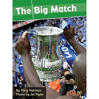 The Big Match - Level 1 - v. 6 by Tony Norman - 9781841678290 Book