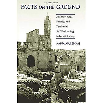 Facts on the Ground: Archeological Practice and Territorial Self-Fashioning in Israeli Society