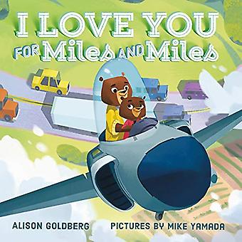 I Love You for Miles and Miles [Board book]