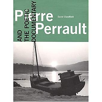 Pierre Perrault and the Poetic Documentary