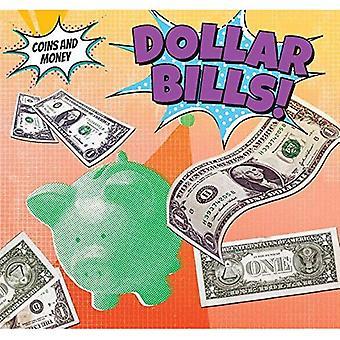 Billets d'un dollar! (Pièces de monnaie et de l'argent)