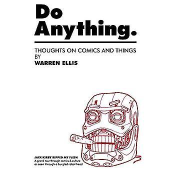 Do Anything Volume 1