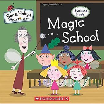 Zauberschule (Ben & Hollys kleines Königreich) (Ben & Hollys kleines Königreich)