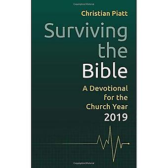 Surviving the Bible: A Devotional for the Church Year 2019