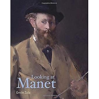 Looking at Manet (Lives of� the Artists)