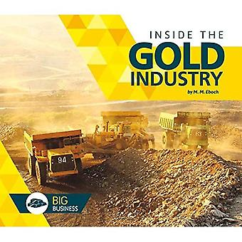 Inside the Gold Industry (Big Business)