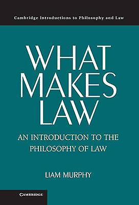 What Makes Law by Murphy & Liam