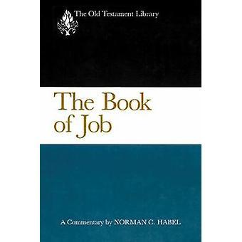 Le livre de Job A Commentary by Habel & C. Norman