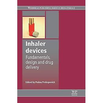 Inhalatorn enheter fundamenta Design och Drug Delivery av Prokopovich & Polina