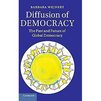 Diffusion of Democracy by Wejnert & Barbara