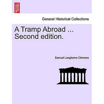 A Tramp Abroad ... Second edition. by Clemens & Samuel Langhorne