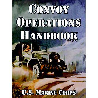 Convoy Operations Handbook by U.S. Marine Corps