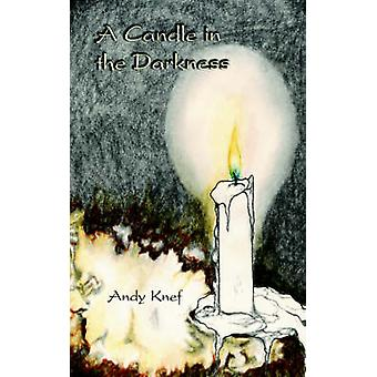 A Candle in the Darkness by Knef & Andy