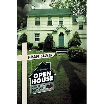 Öppet hus A deckare av Fran Silver & Silver
