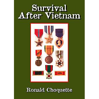 Survival After Vietnam by Choquette & Ronald R.