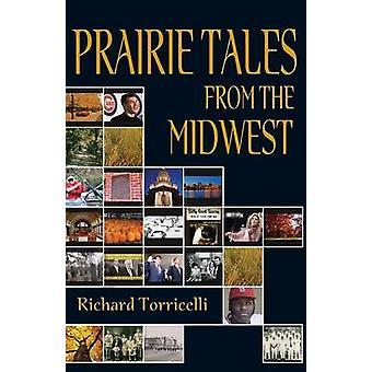 Contes de prairies du Midwest par Torricelli & Richard