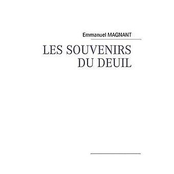 LES SOUVENIRS DU DEUIL di MAGNANT & Emmanuel