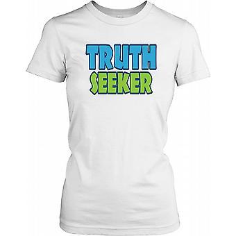 Truth søkende - Anti konspirasjon damer T skjorte