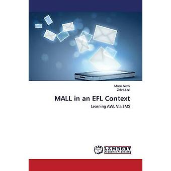 Mall in an Efl Context by Alemi Minoo