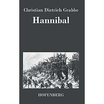 Hannibal by Christian Dietrich Grabbe