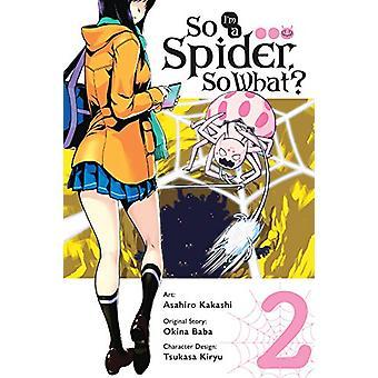 Więc jestem pająk - więc co? -Vol. 2 (manga) przez Baba Okina - 978031652