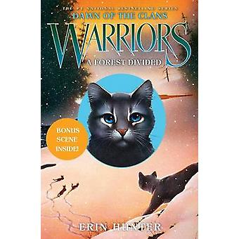 Warriors - Dawn of the Clans #5 - A Forest Divided by Erin Hunter - Way