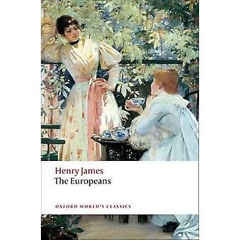 The Europeans - A Sketch by Henry James - 9780199555635 Book