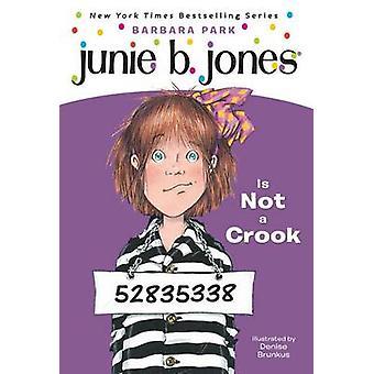 Junie B. Jones is Not a Crook by Barbara Park - 9780679883425 Book