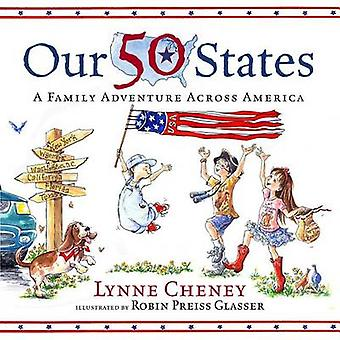 Our 50 States - A Family Adventure Across America by Lynne Cheney - Ro