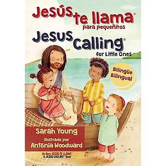 Jesus Te Llama Para Pequenitos - Bilingue by Sarah Young - 9780718041