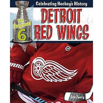 Detroit Red Wings by Eric Zweig - 9780778734444 Book