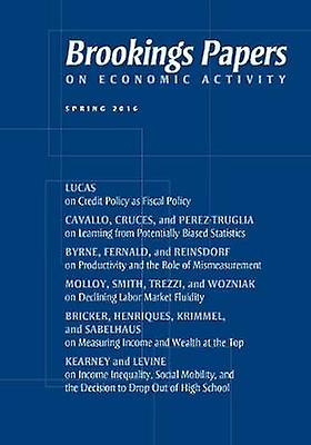 Brookings Papers on Economic Activity - Spring 2016 by Janice Eberly -