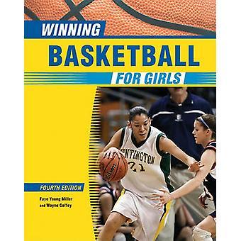 Gagnant de Basketball pour filles (4e édition révisée) par Faye Young Mill
