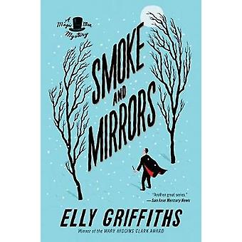 Smoke and Mirrors by Elly Griffiths - 9781328745590 Book
