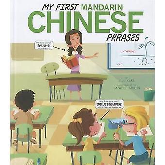 My First Mandarin Chinese Phrases by Jill Kalz - Daniele Fabbri - 978