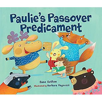 Paulie's Passover Predicament by Barbara Beer - 9781512420975 Book