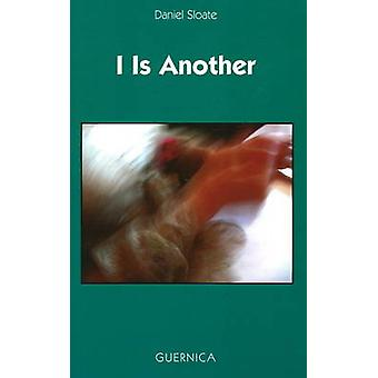 I is Another by Daniel Sloate - 9781550712810 Book